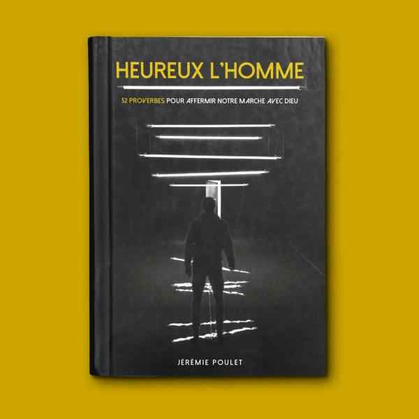 Livre heureux l'homme Jérémie Poulet